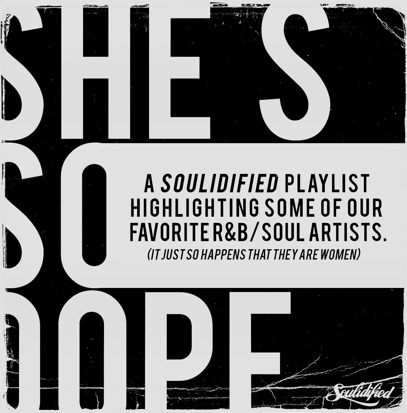 She's So dope Playlist
